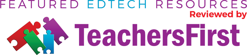 Featured EDTECH Resources Reviewed by TeachersFirst