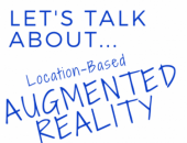 Let's Talk About Location-Based Augmented Reality image